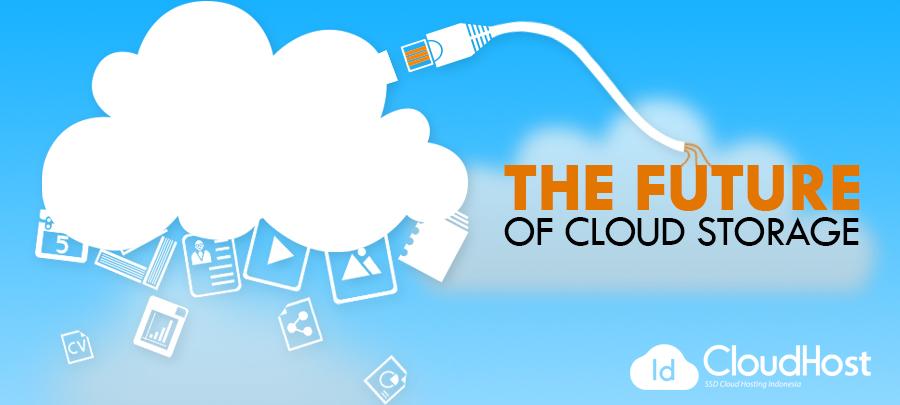 Keuntungan Memanfaatkan Teknologi Cloud Storage