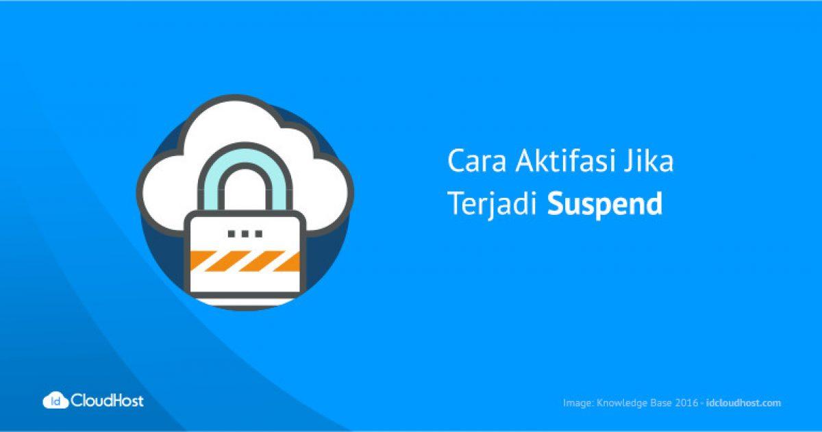 Cara Mengatasi Website yang Suspend | IDCloudHost