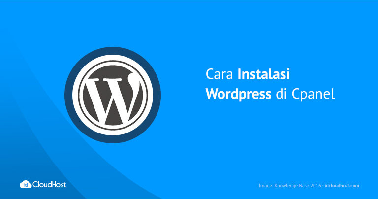 Cara Instalasi WordPress di Cpanel