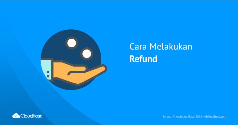 Cara Melakukan Refund