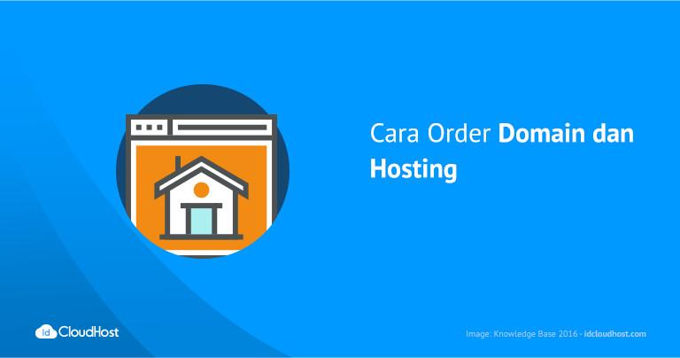 Cara Order Domain dan Hosting