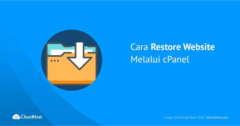 Cara Restore Website Melalui cPanel