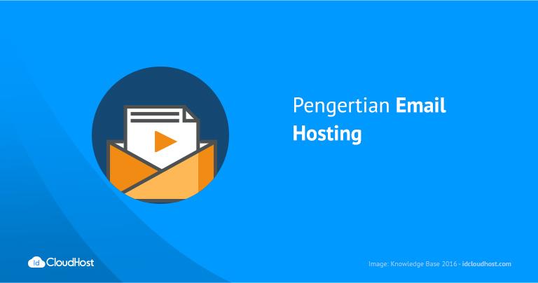 Pengertian Email Hosting