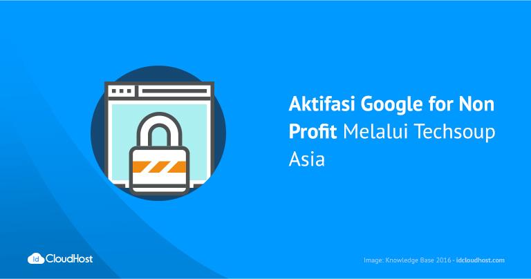 aktifasi-google-for-non-profit-melalui-techsoup-asia