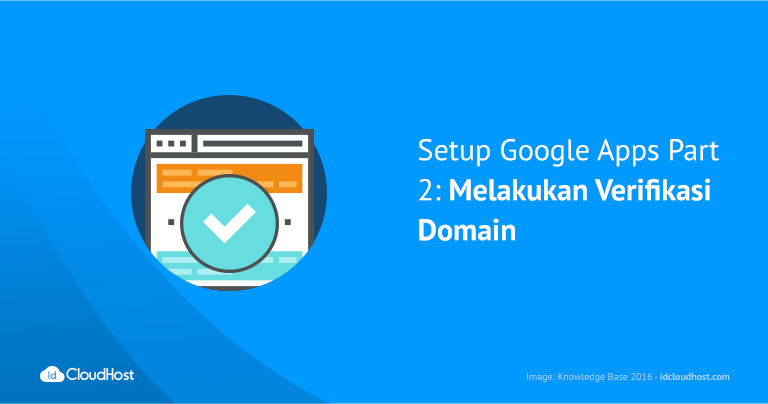 setup-google-apps-part-2-_-melakukan-verifikasi-domain