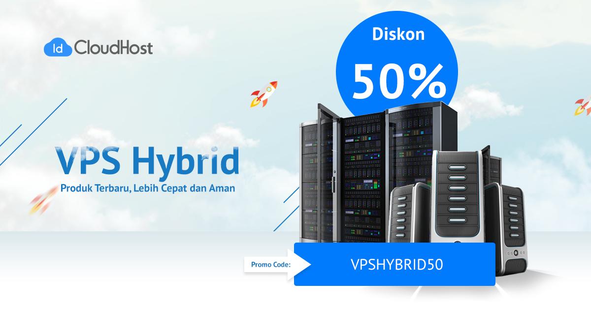Promo Diskon 50% - VPS Hybrid Indonesia