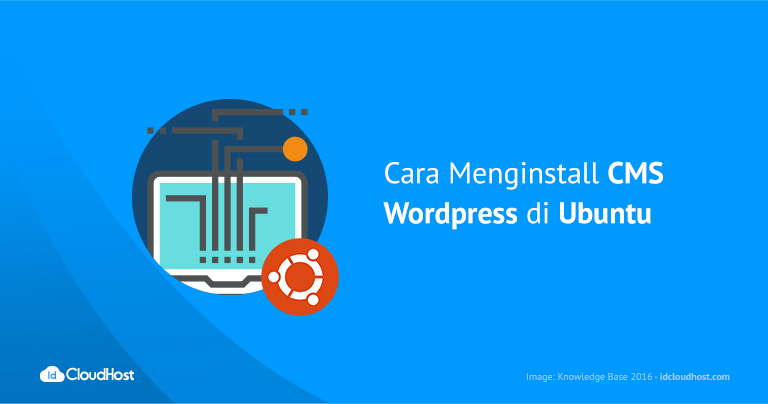 Tutorial Cara Menginstall CMS WordPress di Ubuntu