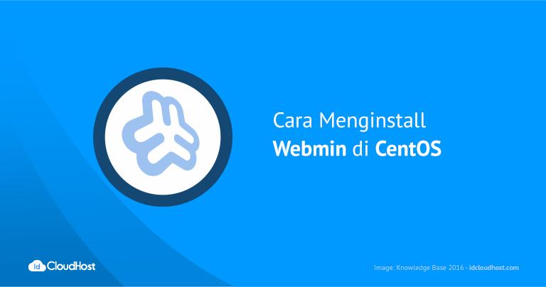 Tutorial Cara Menginstall Webmin di CentOS