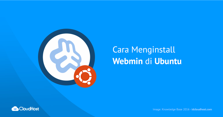 Tutorial Cara Menginstall Webmin di Ubuntu
