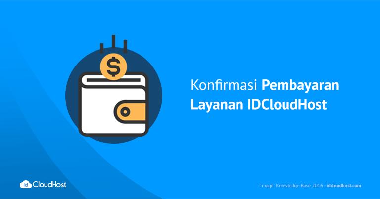 Konfirmasi Pembayaran Layanan IDCloudHost