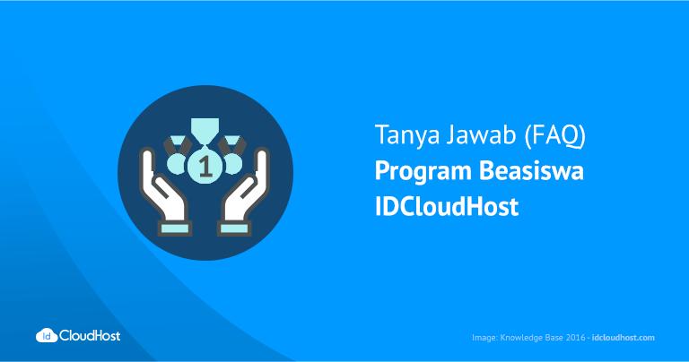 FAQ : Program Beasiswa IDCloudHost