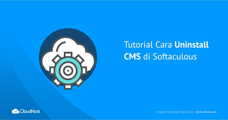 Tutorial Cara Uninstall CMS di Softaculous