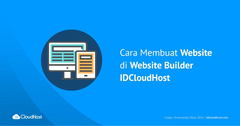 Cara Membuat Website di Website Builder IDCloudHost