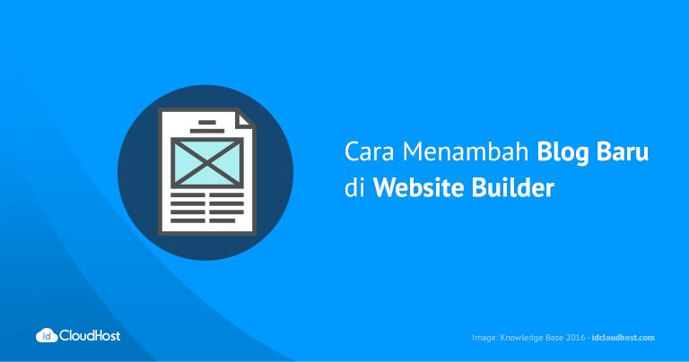 Cara Menambah Blog Baru di Website Builder