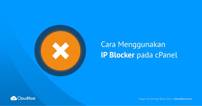 Cara Menggunakan IP Blocker pada cPanel