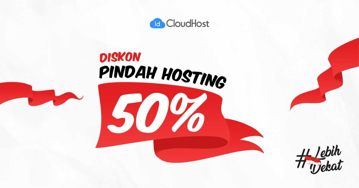 Pindah Hosting (Diskon 50%) - Promo Kemerdekaan Indonesia - IDCloudHost