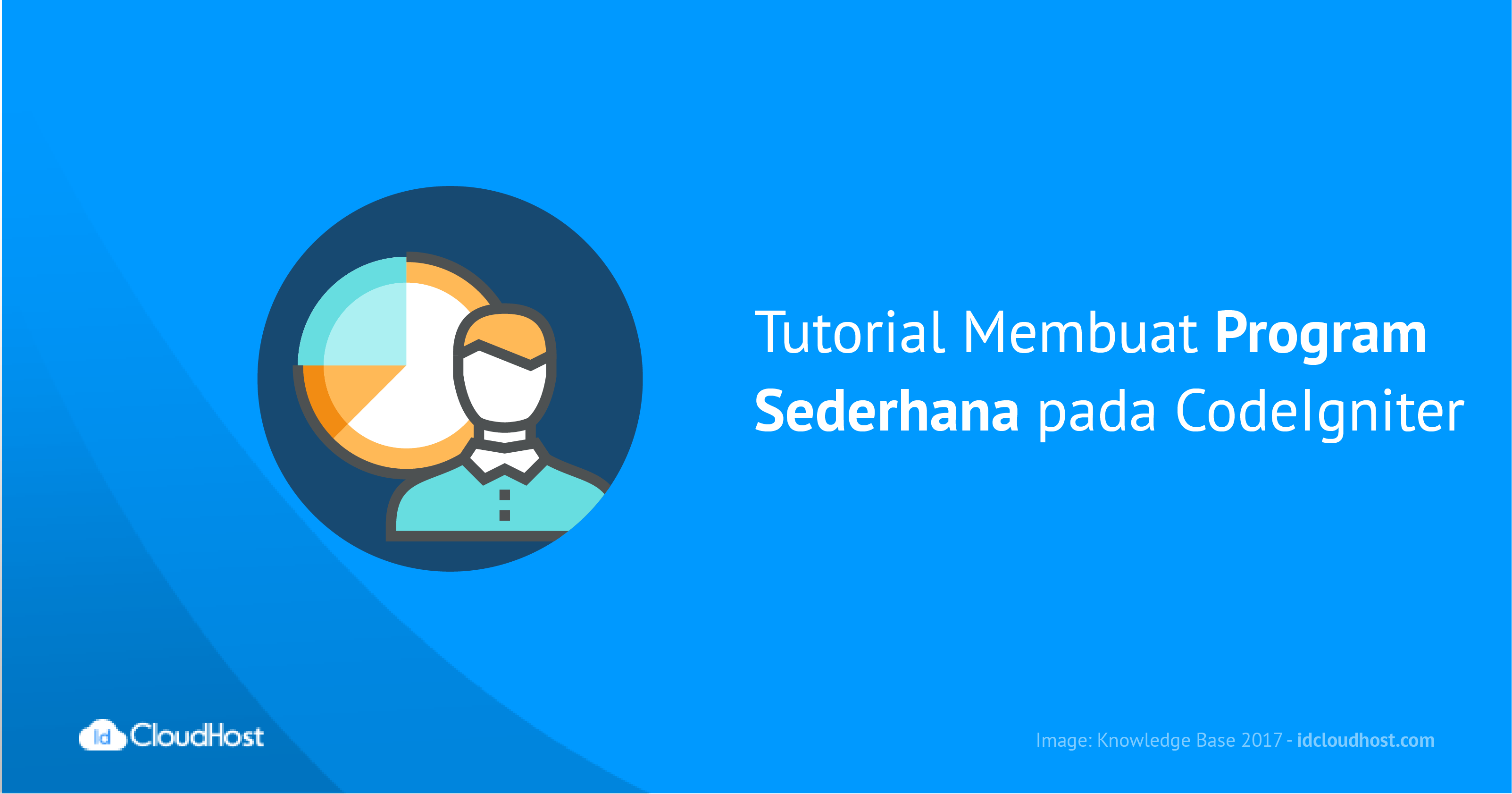 Tutorial Membuat Program Sederhana pada CodeIgniter