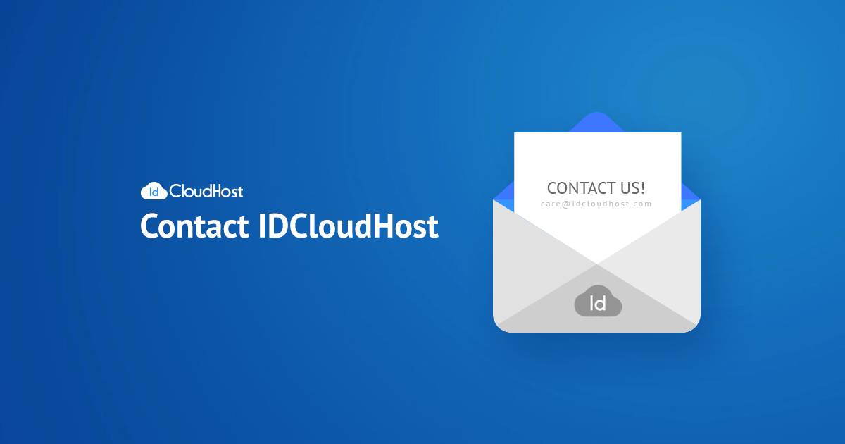 Contact US >> Hubungi Kami Customer Support 24 7 Idcloudhost