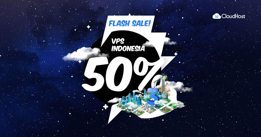 Promo Ulang Tahun IDCloudhost - Flash Sale Diskon 50% VPS