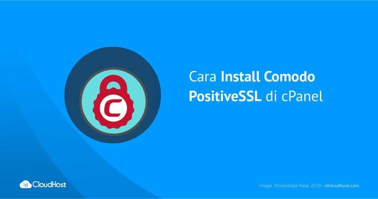 Cara Install Comodo PositiveSSL di cPanel | IDCloudHost