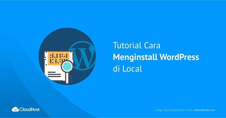 Tutorial Cara Menginstall WordPress di Local