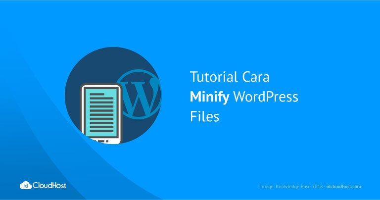 Tutorial Cara Minify WordPress Files