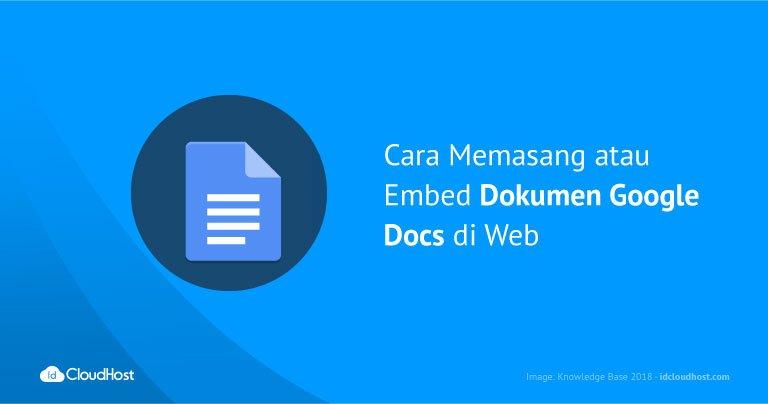 Cara Memasang atau Embed Dokumen Google Docs di Web