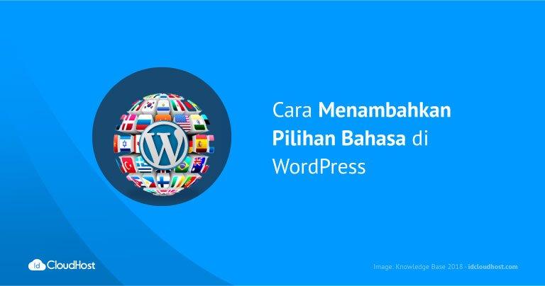 Cara Menambahkan Pilihan Bahasa di WordPress