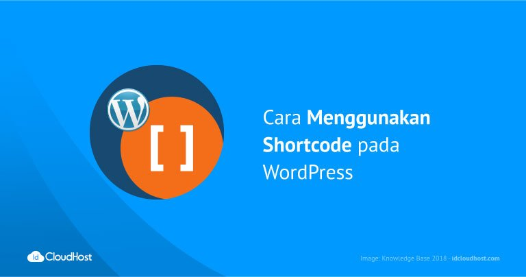 Cara Menggunakan Shortcode pada WordPress