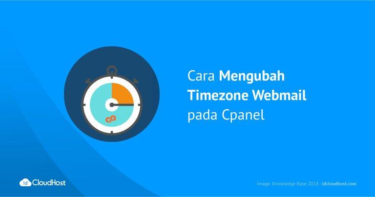 Cara Mengubah Timezone Webmail pada Cpanel