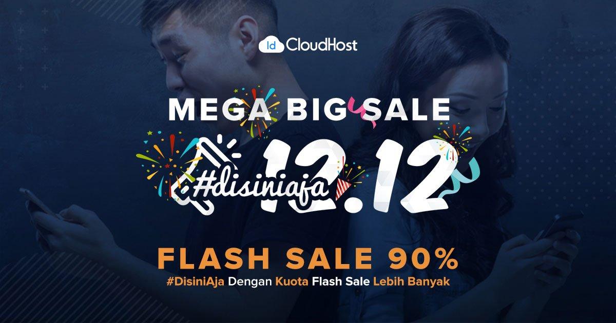Promo Bulan Desember 2018 - Flash Sale Dikson 90% Hosting IDCloudHost