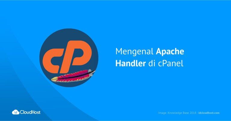 Mengenal Apache Handler di cPanel