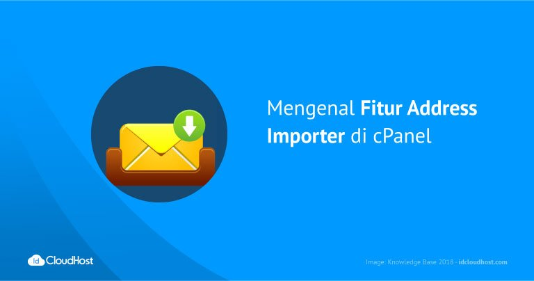 Mengenal Fitur Address Importer di cPanel