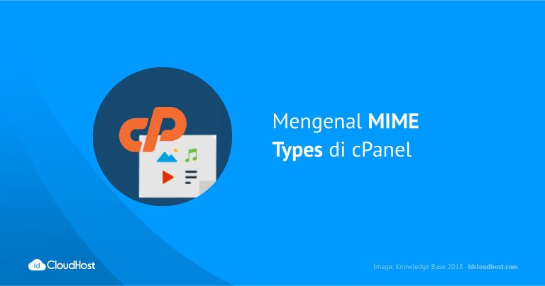 Mengenal MIME Types di cPanel
