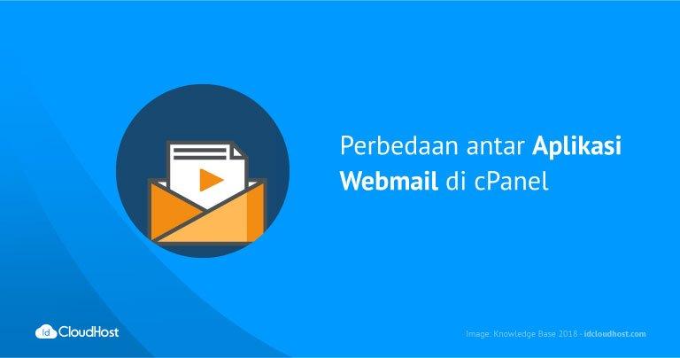 Perbedaan antar Aplikasi Webmail di cPanel