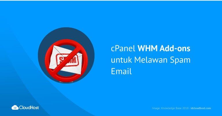 cPanel WHM Add-ons untuk Melawan Spam Email