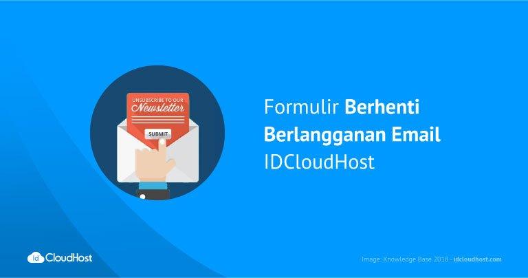 Formulir Berhenti Berlangganan Email IDCloudHost