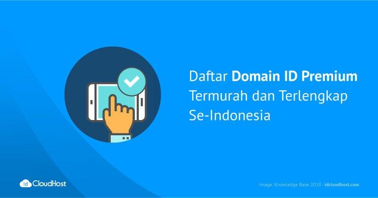 Daftar Domain ID Premium (Terlengkap dan Termurah) - IDCloudHost