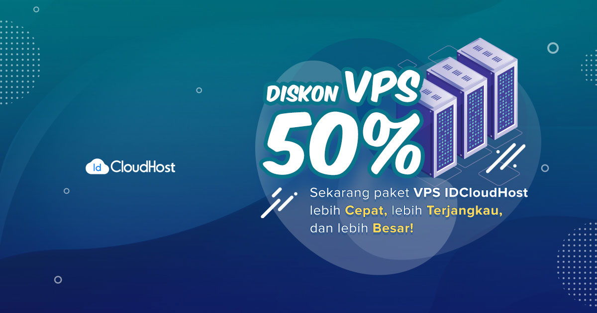 Promo VPS Murah Server Indonesia - Diskon 50% IDCloudHost
