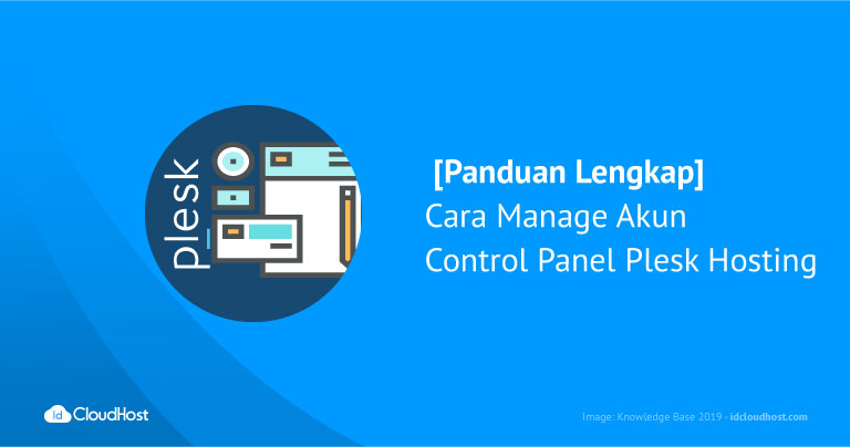 Cara Manage Akun Control Panel Plesk Hosting