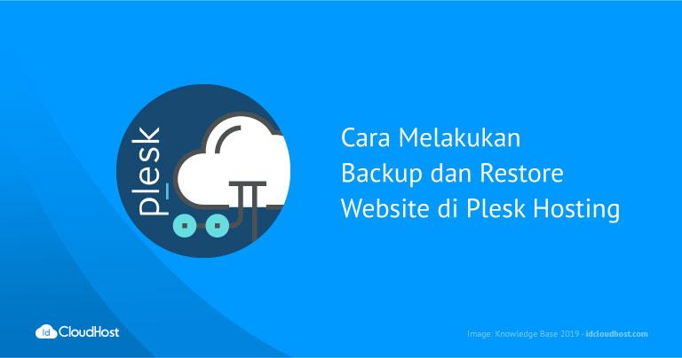 Cara Melakukan Backup dan Restore Website di Plesk Hosting