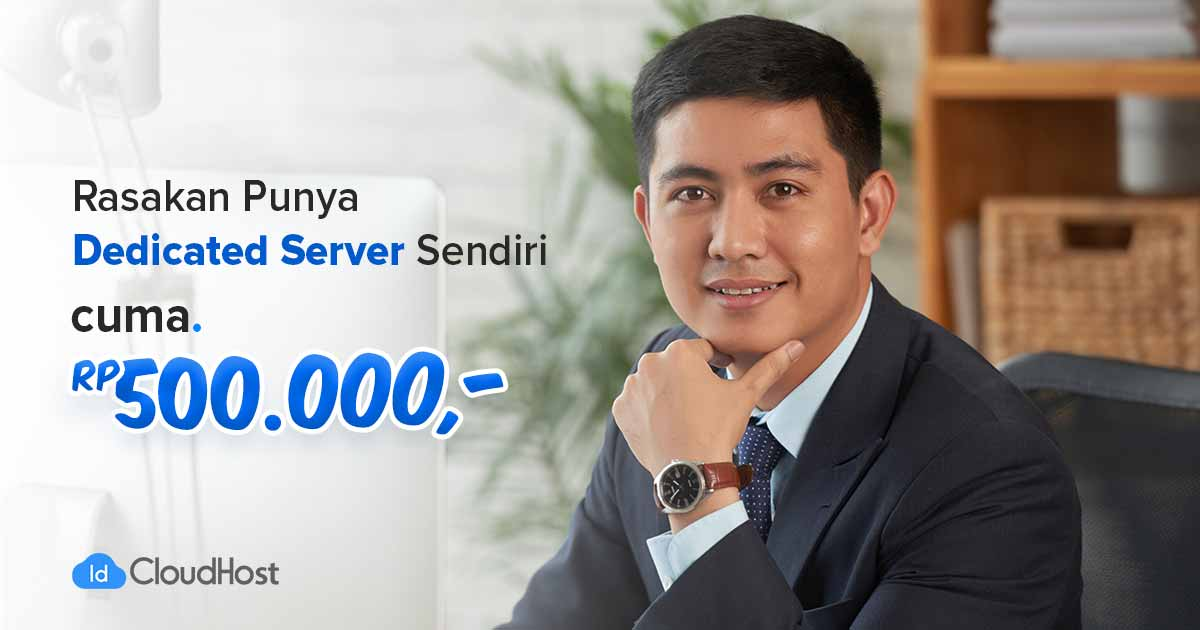 Promo Dedicated Server Murah - Indonesia - IDCloudHost
