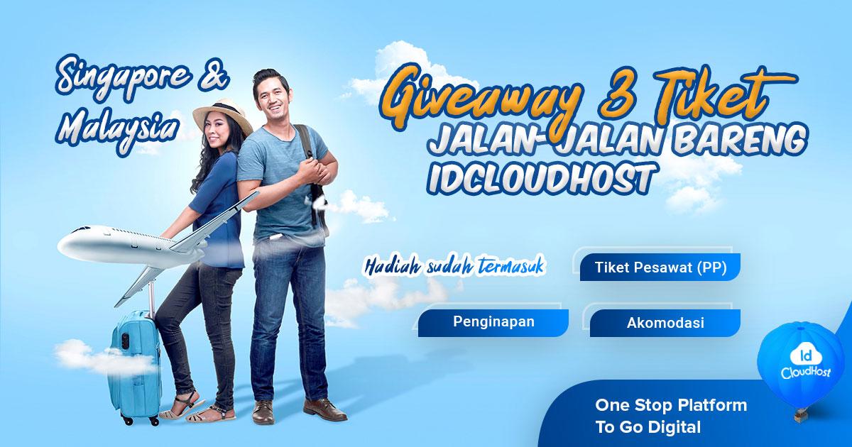 Giveaway | Liburan ke Malaysia & Singapura