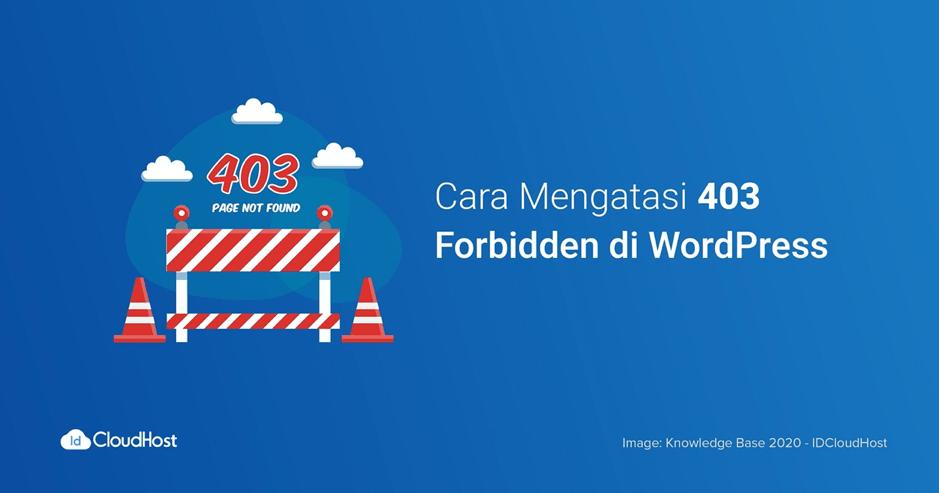 Tutorial Cara Mengatasi 403 Forbidden di WordPress | IDCloudHost