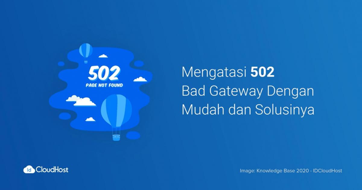 cara mengatasi error 502 bad gateway