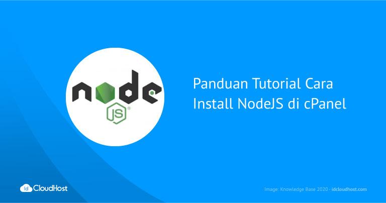 Panduan Tutorial Cara Install NodeJS di cPanel