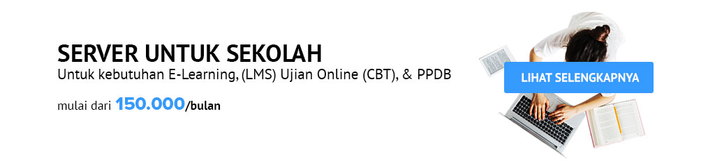 Server Sekolah - Server E-Learning | Server Ujian Online | Server CBT