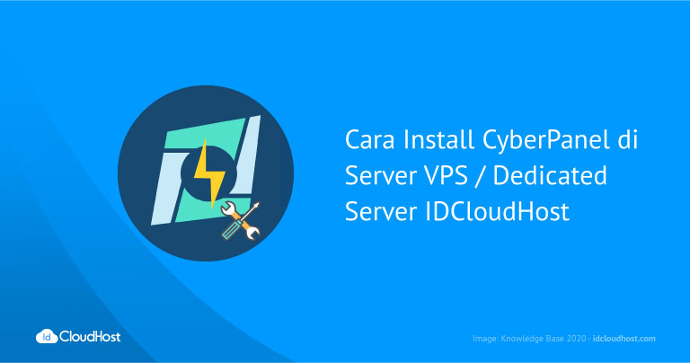 Cara Install CyberPanel di Server VPS / Dedicated Server IDCloudHost