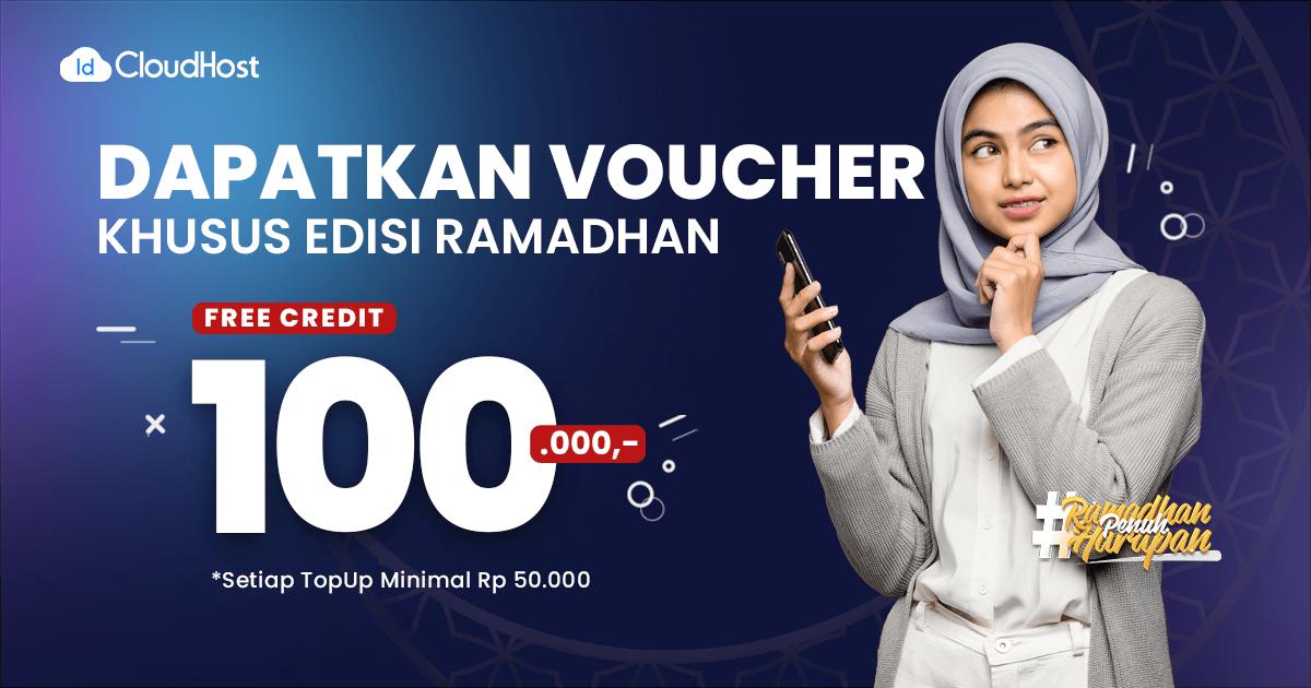 PROMO Gratis Voucher Ramadhan 100K