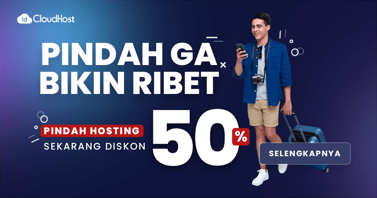 Pindah Hosting Diskon 50